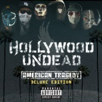 Purchase Hollywood Undead - American Tragedy (Deluxe Edition)