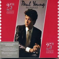 Purchase Paul Young - No Parlez (25Th Anniversary Edition) CD1