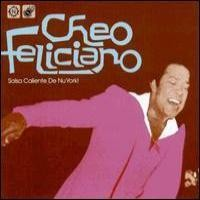 Purchase Cheo Feliciano - Salsa Caliente De Nu York!