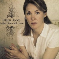 Purchase Diana Jones - Better Times Will Come