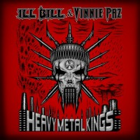 Purchase Ill Bill & Vinnie Paz - Heavy Metal Kings
