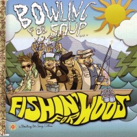 Purchase Bowling For Soup - Fishin' For Woos