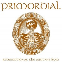 Purchase Primordial - Redemption at the Puritans Hand