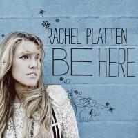 Purchase Rachel Platten - Be Here