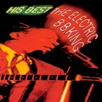Purchase B.B. King - His Best - The Electric B.B. King (Vinyl)