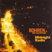 Purchase Bohren & Der Club Of Gore - Midnight Radio