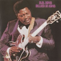 Purchase B.B. King - Blues Is King (Vinyl)