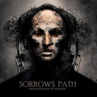 Purchase SorrowS Path - The Rough Path Of Nihilism