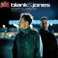 Purchase Blank & Jones - Nightclubbing (10th Anniversary Deluxe Edition) CD2