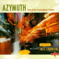 Purchase Azymuth - Live At The Copacabana Palace