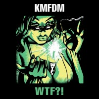 Purchase KMFDM - Wtf?!