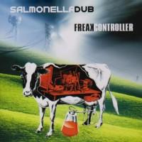 Purchase Salmonella Dub - Freak Controller