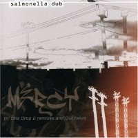 Purchase Salmonella Dub - Mercy: Th' One Drop E Remixes And Out Takes