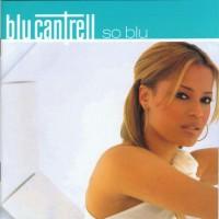 Purchase Blu Cantrell - So Blu