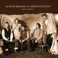 Purchase Alison Krauss & Union Station - Paper Airplane (Deluxe Edition)