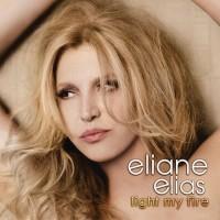 Purchase Eliane Elias - Light My Fire