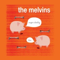 Purchase Melvins - Sugar Daddy Live