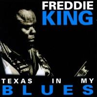 Purchase Freddie King - Texas In My Blues