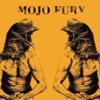 Purchase Mojo Fury - Visiting Hours of a Travelling Circus