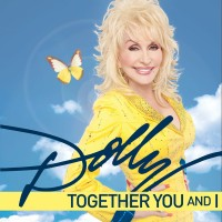 Purchase Dolly Parton - Together You and I (CDS)