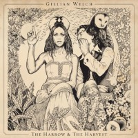 Purchase Gillian Welch - The Harrow & The Harvest