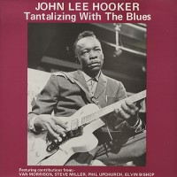 Purchase John Lee Hooker - Tantalizing With The Blues