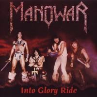 Purchase Manowar - Into Glory Ride