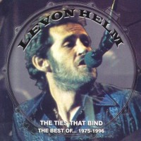 Purchase Levon Helm - The Ties That Bind: The Best Of (1975-1996)