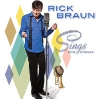 Purchase Rick Braun - Sings With Strings