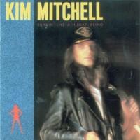 Purchase Kim Mitchell - Shakin' Like A Human Being