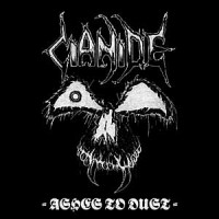 Purchase Cianide - Ashes To Dust CD2