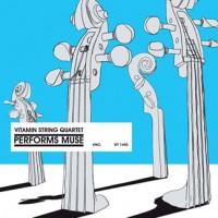 Purchase Vitamin String Quartet - Vitamin String Quartet Performs Muse