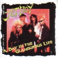 Purchase Jetboy - A Day In The Glamourous Life