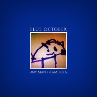 Purchase Blue October - Any Man in America