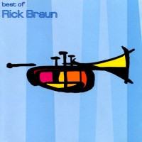 Purchase Rick Braun - Best Of