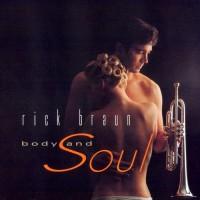 Purchase Rick Braun - Body And Soul