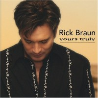 Purchase Rick Braun - Yours Truly