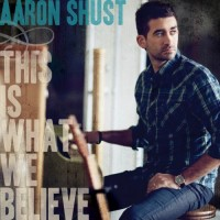 Purchase Aaron Shust - This Is What We Believe