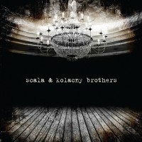 Purchase Scala & Kolacny Brothers - Scala & Kolacny Brothers