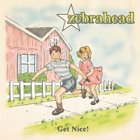 Purchase Zebrahead - Get Nice! (Japanese Deluxe Edition)