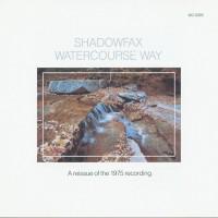 Purchase Shadowfax - Watercourse Way
