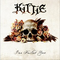Purchase Kittie - I've Failed You