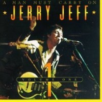 Purchase Jerry Jeff Walker - A Man Must Carry On Vol. 2