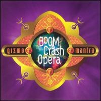 Purchase Boom Crash Opera - Gizmo Mantra