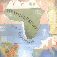 Purchase Weather Report - Live And Unreleased CD1