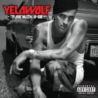 Purchase Yelawolf - Trunk Muzik 0-60