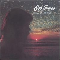 Purchase Bob Seger & The Silver Bullet Band - The Distance