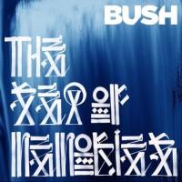 Purchase Bush - The Sea Of Memories CD2