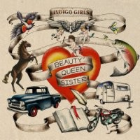 Purchase Indigo Girls - Beauty Queen Sister