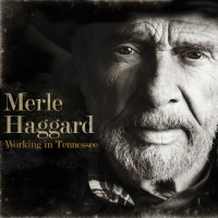 Purchase Merle Haggard - Working in Tennessee
